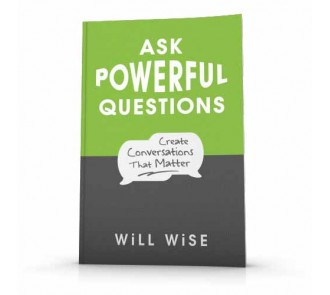 Ask Powerful Questions