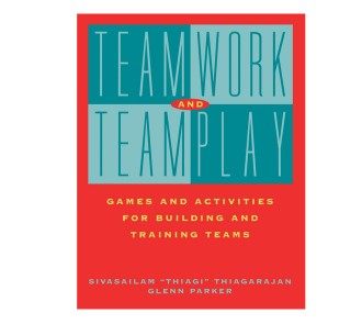Teamwork and Teamplay Games and Activities