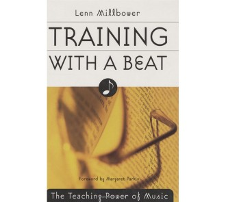 Training with a Beat - The Teaching Power of Music