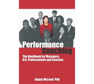 Performance Coaching: The Handbook for Managers